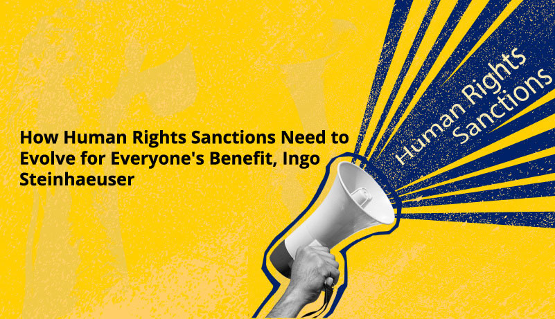 How Human Rights Sanctions Need to Evolve for Everyone's Benefit