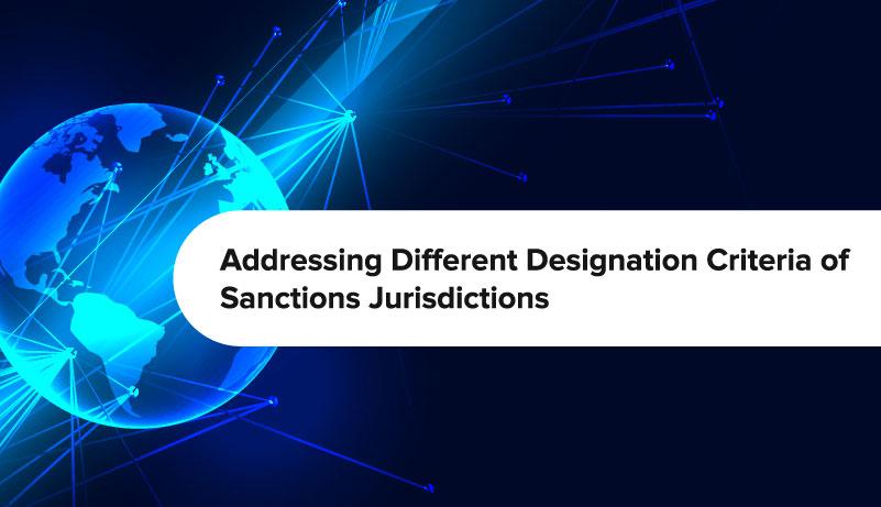 Addressing Different Designation Criteria of Sanctions Jurisdictions